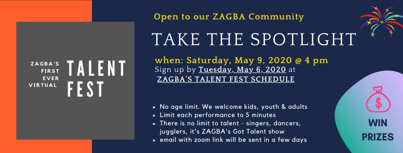ZAGBA's VIRTUAL TALENT FEST - MAY 9TH